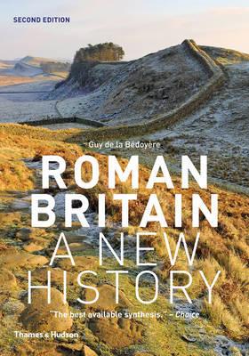 Roman Britain: A New History by Guy de la Bedoyere image