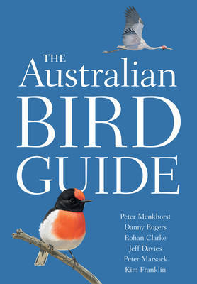 The Australian Bird Guide by Peter Menkhorst