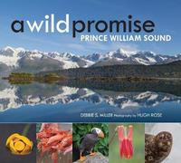 A Wild Promise by Debbie Miller