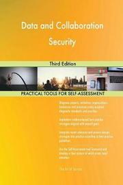 Data and Collaboration Security Third Edition by Gerardus Blokdyk