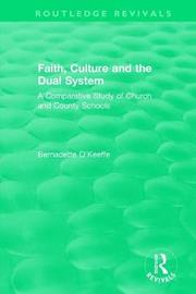Faith, Culture and the Dual System by Bernadette O'Keeffe