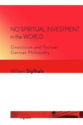 No Spiritual Investment in the World by Willem Styfhals