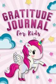 Gratitude Journal for Kids by Home School Publishing