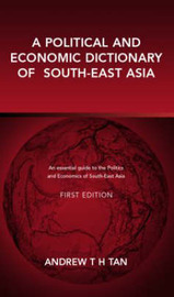 A Political and Economic Dictionary of South-East Asia image