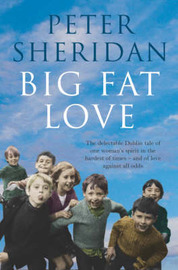 Big Fat Love by Peter Sheridan image