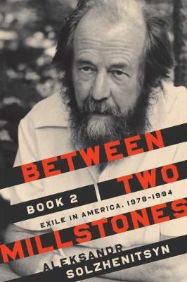 Between Two Millstones, Book 2 by Aleksandr Solzhenitsyn