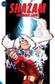 Shazam!: The Seven Magic Lands by Geoff Johns