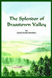 The Splendor of Brasstown Valley: Mountain Folks by Leota Hunter Hamilton