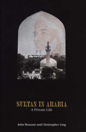 Sultan In Arabia by Christopher Ling image