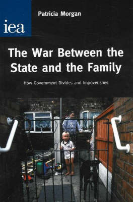 War Between the State and the Family by Patricia M. Morgan image