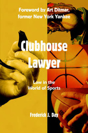 Clubhouse Lawyer by Frederick J Day