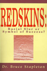 Redskins: Racial Slur or Symbol of Success? by Bruce Stapleton image