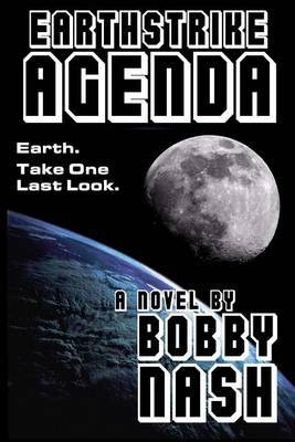 Earthstrike Agenda by Bobby Nash image