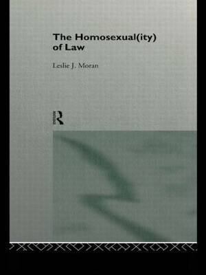 The Homosexual(ity) of law by Leslie Moran image