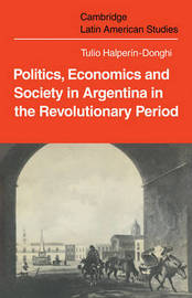 Cambridge Latin American Studies: Series Number 18 by Tulio Halperin Donghi image