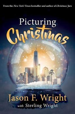 Picturing Christmas by Jason Wright