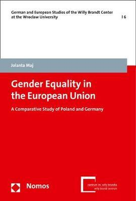 Gender Equality in the European Union by Jolanta Maj