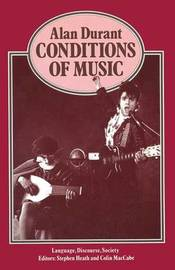 Conditions of Music by Alan Durant