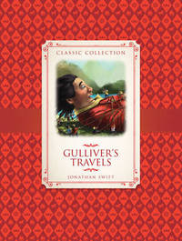 Classic Collection: Gulliver's Travels by Saviour Pirotta