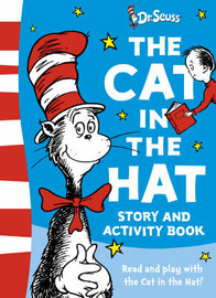 "The ""Cat in the Hat"" Story and Activity Book by Dr Seuss"