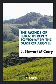 The Monks of Iona by J Stewart M'Corry image