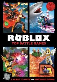 Roblox Top Battle Games by Official Roblox Books (Harpercollins)