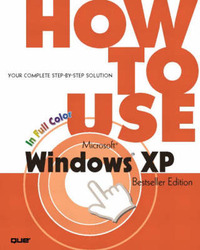 How to Use Microsoft Windows XP by Walter J Glenn image