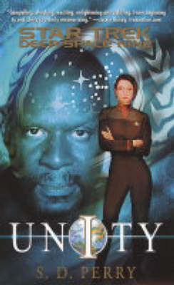 Star Trek: Deep Space Nine: Unity by S.D. Perry image
