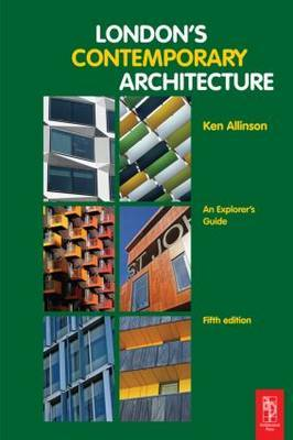 London's Contemporary Architecture: An Explorer's Guide by Kenneth Allinson image