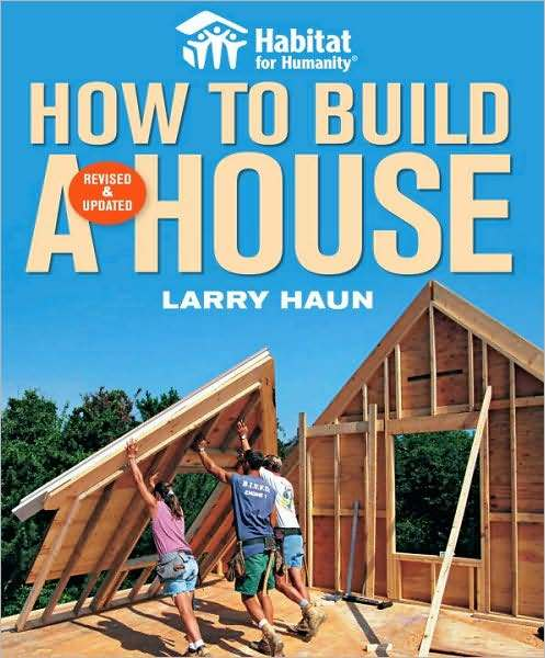 How to Build a House by Larry Haun