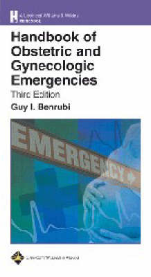 The Handbook of Obstetric and Gynecologic Emergencies: Saint-Frances Guide to the Clinical Clerkships