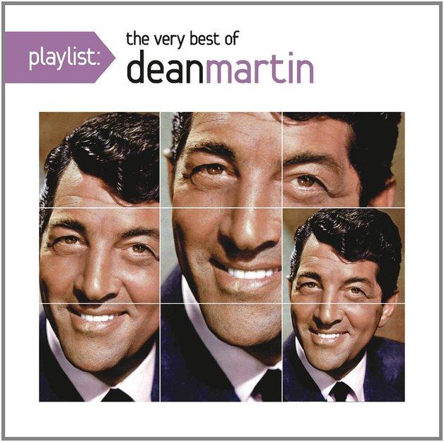 Playlist: The Very Best of Dean Martin by Dean Martin