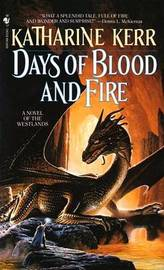 Days of Blood and Fire aka A Time of War (The Westlands #3 - Deverry) by Katharine Kerr