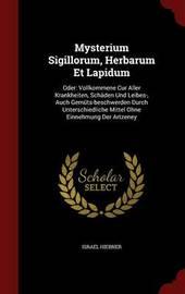 Mysterium Sigillorum, Herbarum Et Lapidum by Israel Hiebner