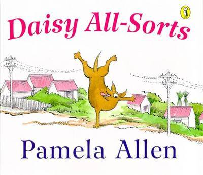 Daisy All-Sorts by Pamela Allen