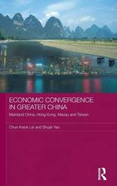 Economic Convergence in Greater China by Chun Kwok Lei
