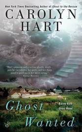 Ghost Wanted: Ruth Bailey Book 2 by Carolyn Hart