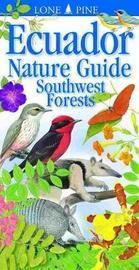 Ecuador Nature Guide Southwest Forests by Chris Jiggins