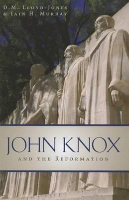 John Knox and the Reformation by David Martyn Lloyd-Jones image