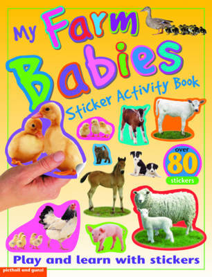 My Farm Babies Sticker Activity Book by Chez Picthall image