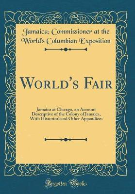 World's Fair by Jamaica Commissioner at the Exposition