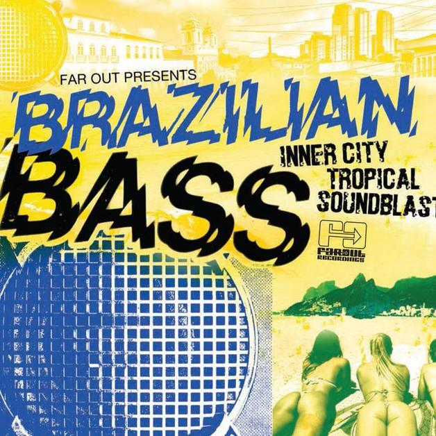 Far Out presents Brazilian Bass by Various Artists