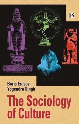 The Sociology of Culture by Boris Erasov