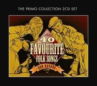 40 Favourite Folk Songs by Ron Kavana & Friends