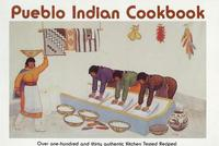 Pueblo Indian Cookbook by Phyllis Hughes image