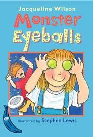 Monster Eyeballs by Jacqueline Wilson image