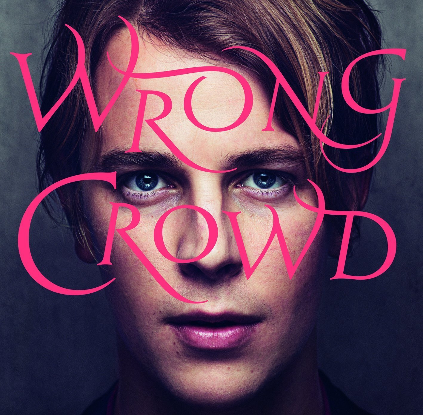 Wrong Crowd by Tom Odell image