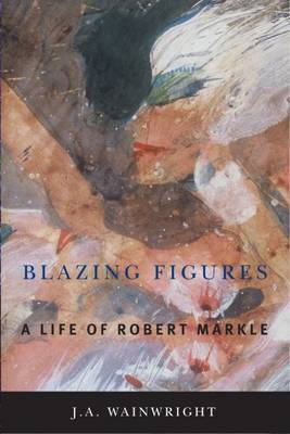 Blazing Figures by J.A. Wainwright