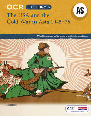 OCR A Level History AS: The USA and the Cold War in Asia 1945-75 by Sheila Randall image