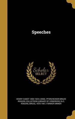 Speeches by Henry Cabot 1850-1924 Lodge image